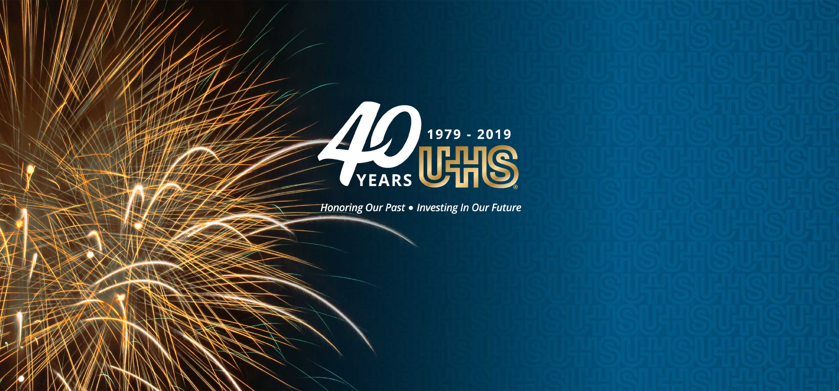 UHS 40 years